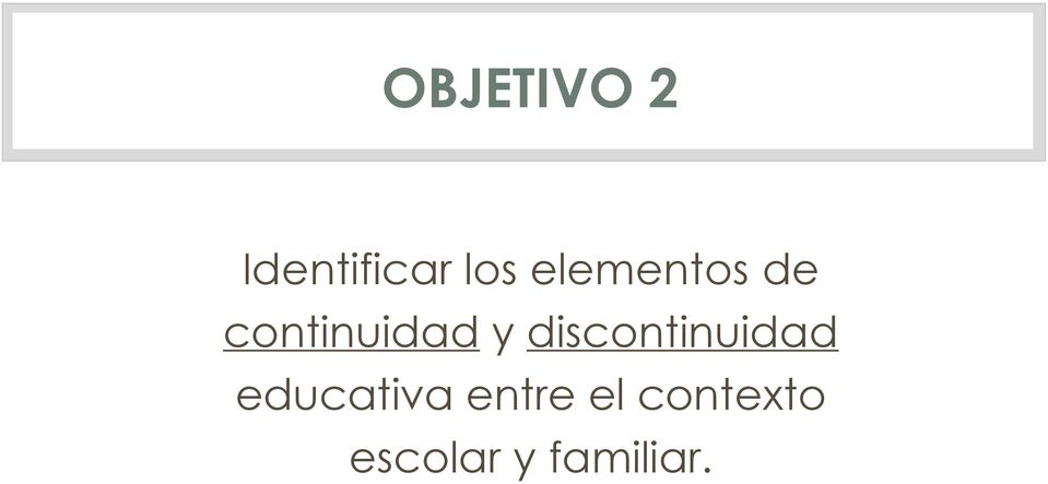 discontinuidad educativa