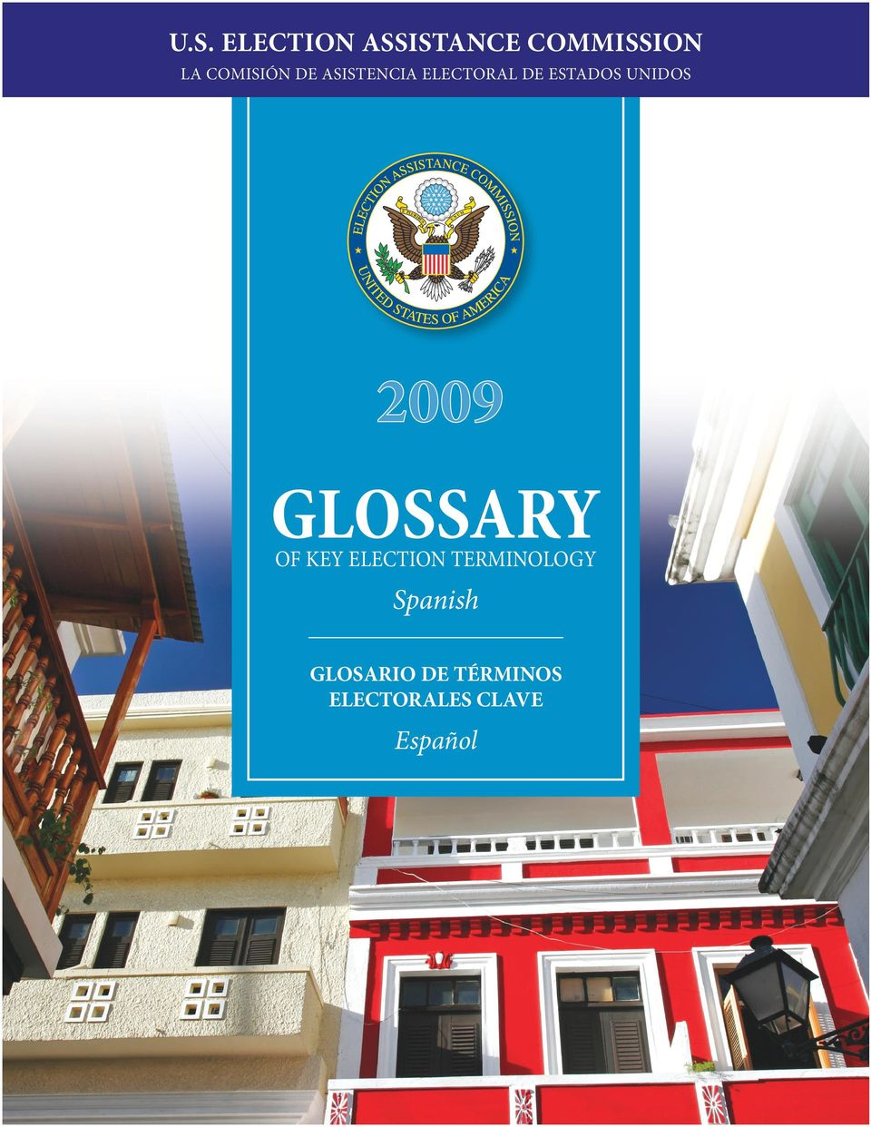 Unidos 2009 Glossary of key election