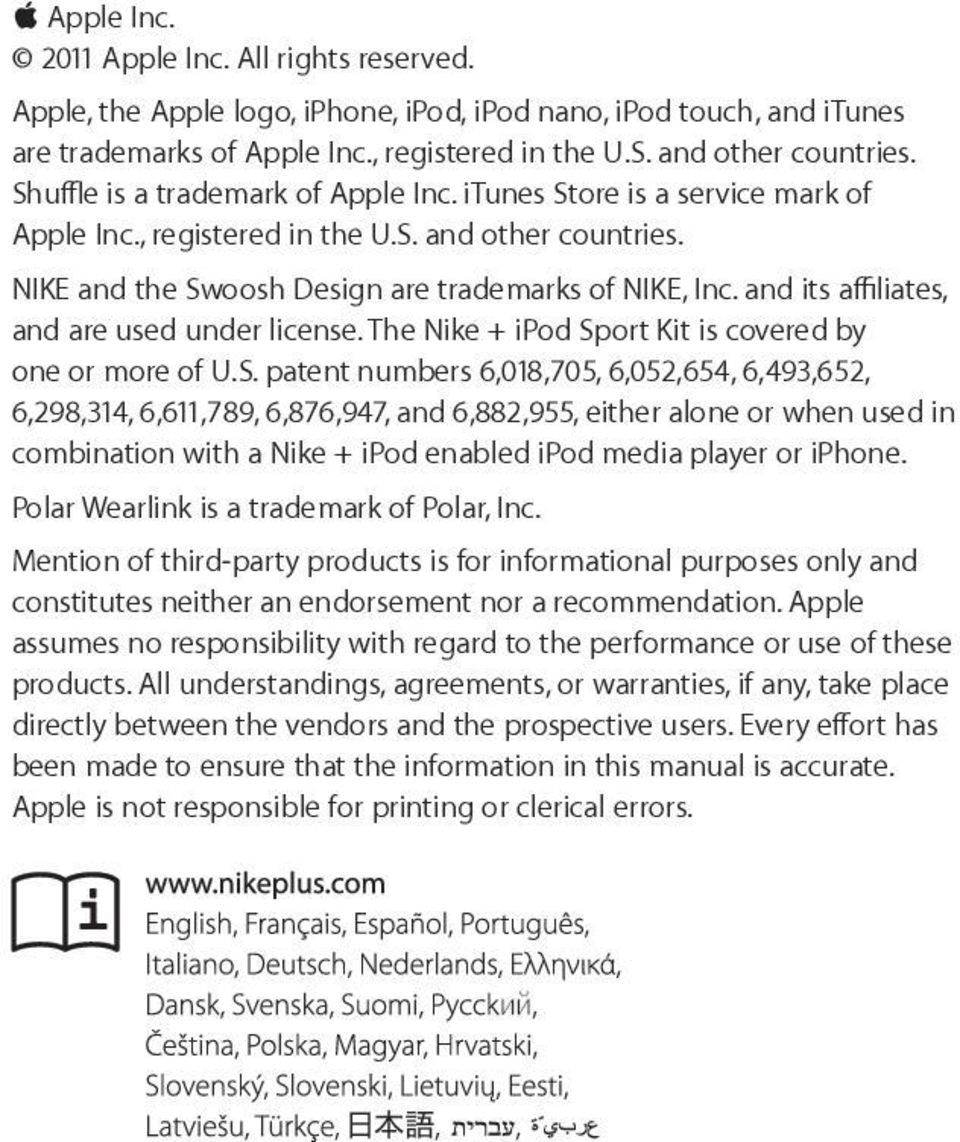 and its affiliates, and are used under license. The Nike + ipod Sp