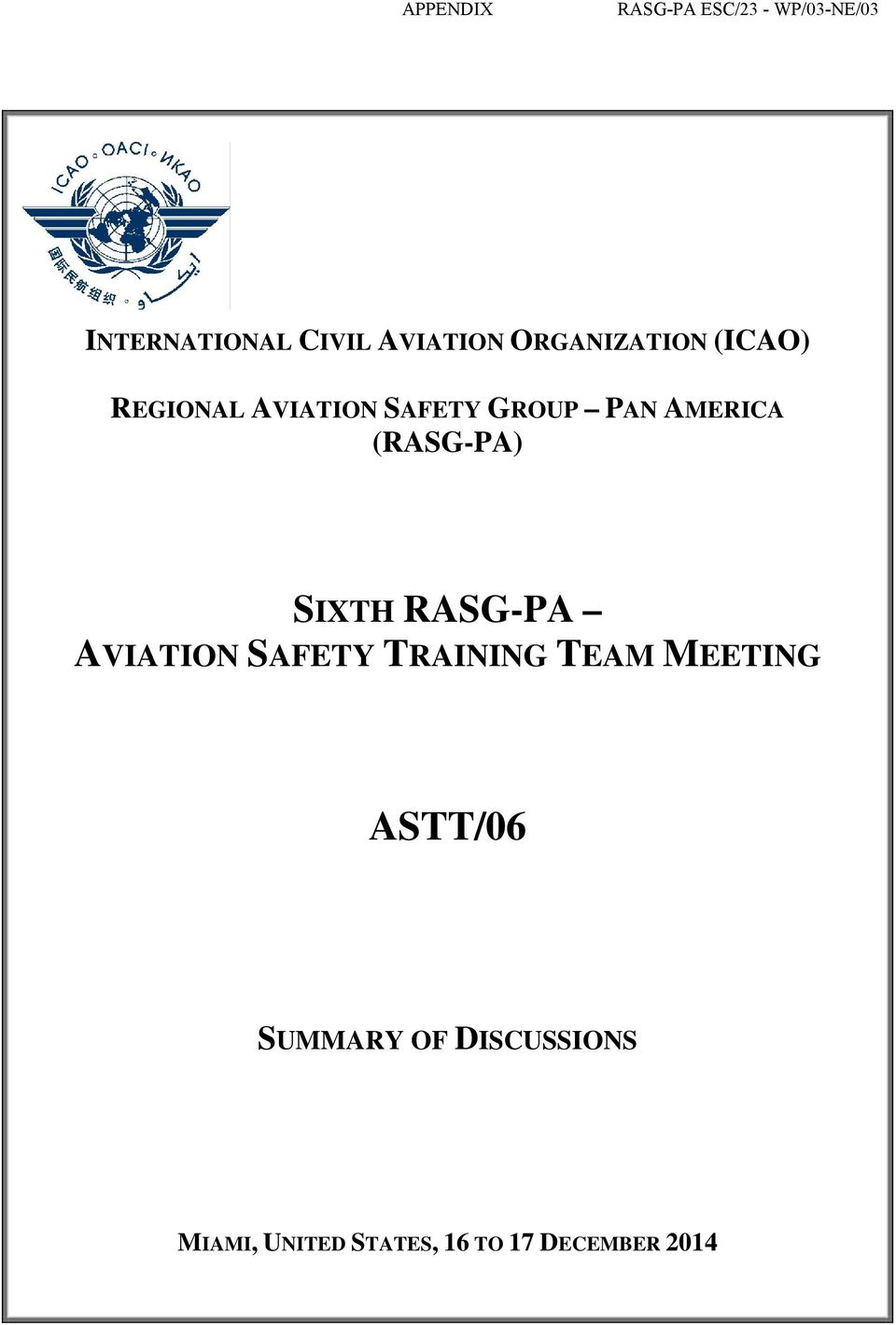 (RASG-PA) SIXTH RASG-PA AVIATION SAFETY TRAINING TEAM MEETING