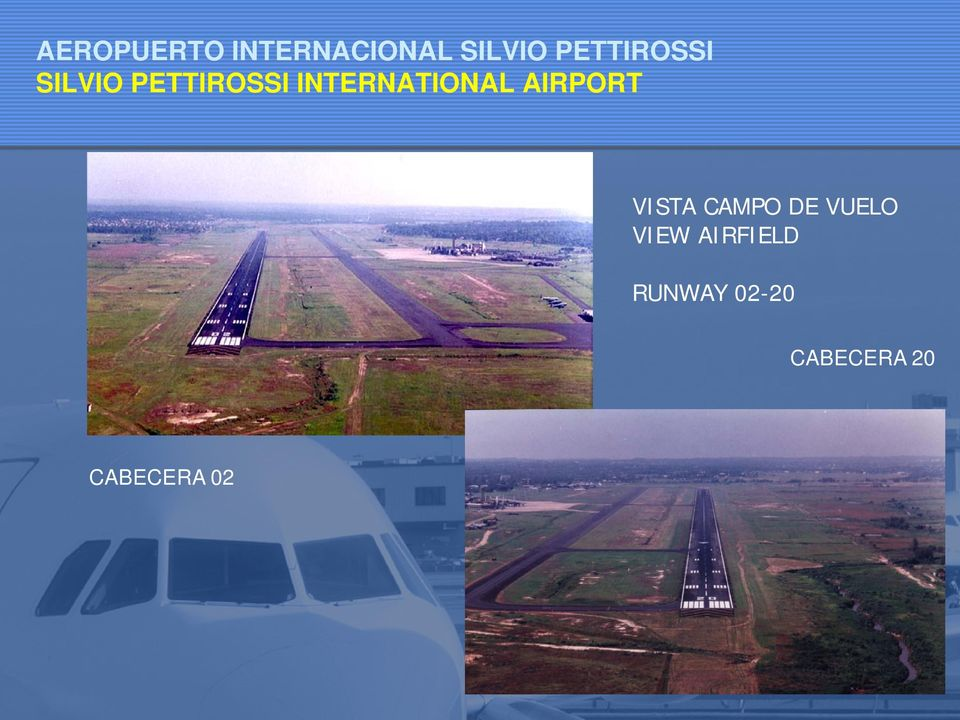 INTERNATIONAL AIRPORT VISTA CAMPO DE