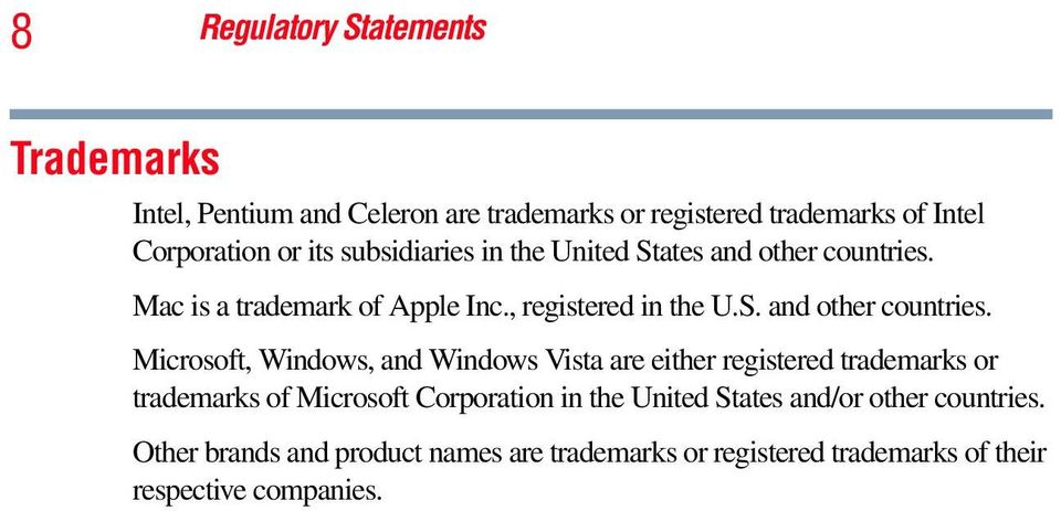 Mac is a trademark of Apple Inc., registered in the U.S. and other countries.