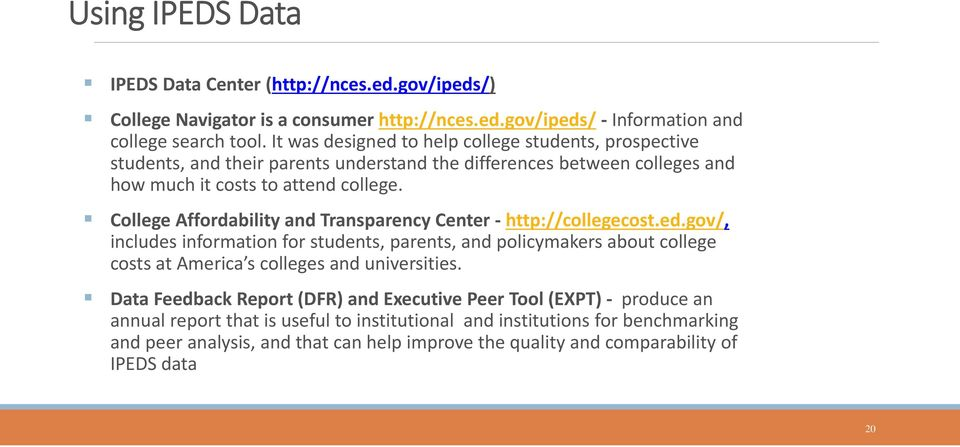 College Affordability and Transparency Center http://collegecost.ed.