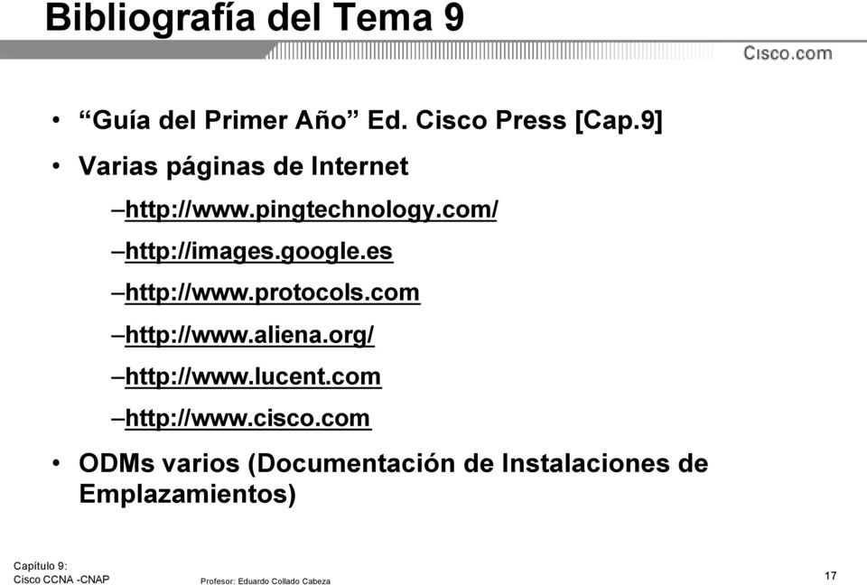 google.es http://www.protocols.com http://www.aliena.org/ http://www.lucent.