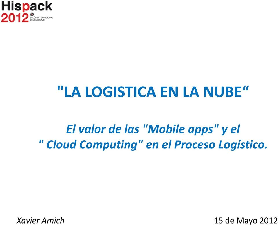""" Cloud Computing"" en el Proceso"