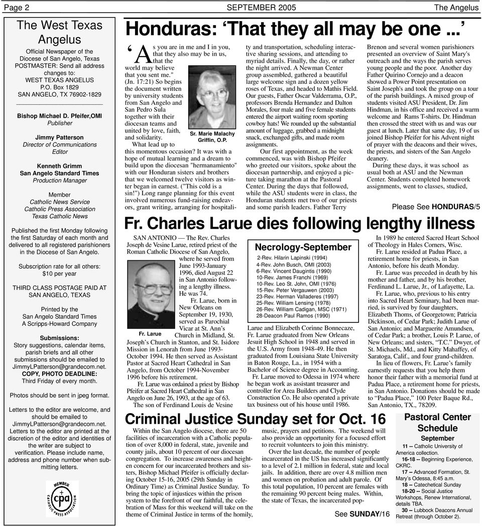 Catholic News Published the first Monday following the first Saturday of each month and delivered to all registered parishioners in the Diocese of San Angelo.