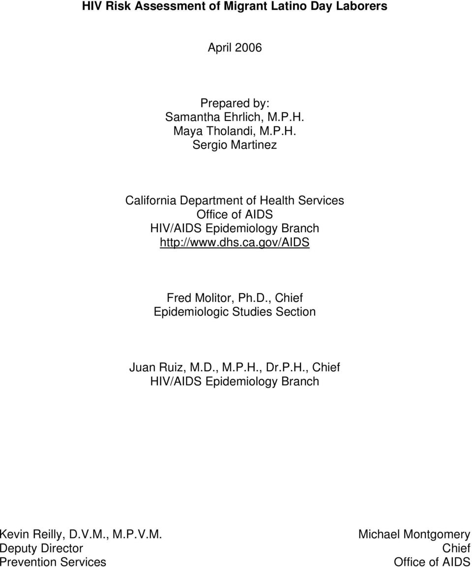 gov/aids Fred Molitor, Ph.D., Chief Epidemiologic Studies Section Juan Ruiz, M.D., M.P.H.