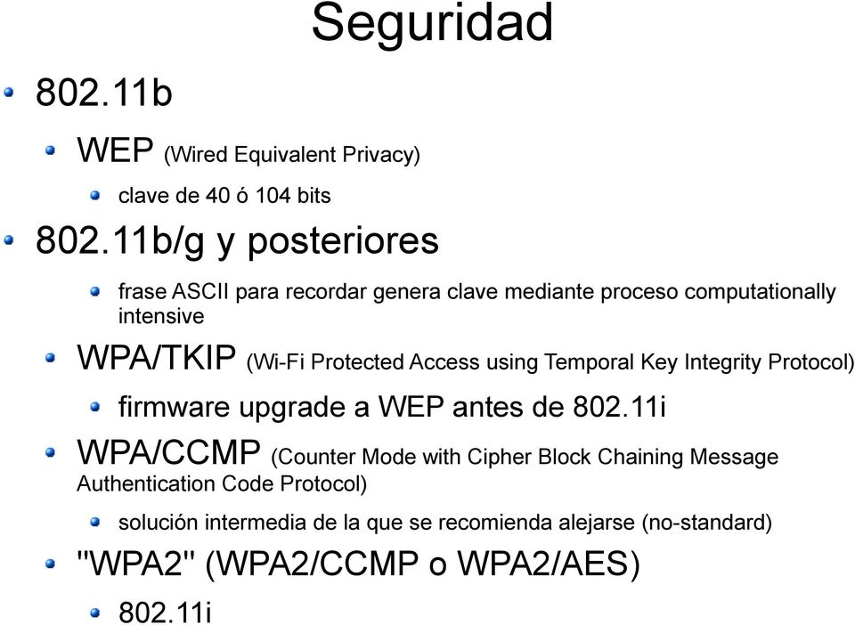 Protected Access using Temporal Key Integrity Protocol) firmware upgrade a WEP antes de 802.