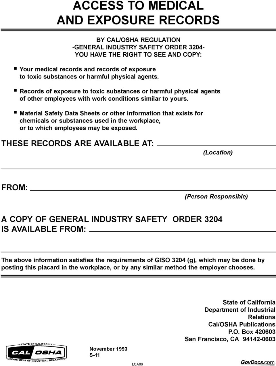 Material Safety Data Sheets or other information that exists for chemicals or substances used in the workplace, or to which employees may be exposed.