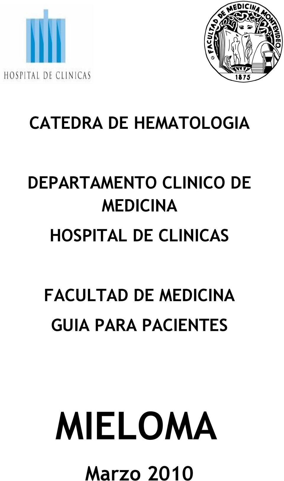 HOSPITAL DE CLINICAS FACULTAD DE