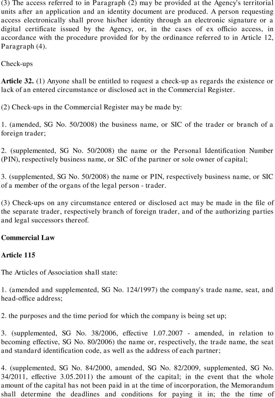 accordance with the procedure provided for by the ordinance referred to in Article 12, Paragraph (4). Check-ups Article 32.