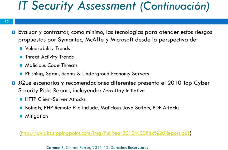 Que escenarios y recomendaciones diferentes presenta el 2010 Top Cyber Security Risks Report, incluyendo: Zero-Day Initiative HTTP Client-Server Attacks