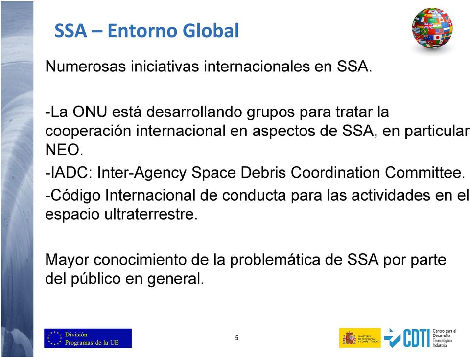 particular NEO. -IADC: Inter-Agency Space Debris Coordination Committee.