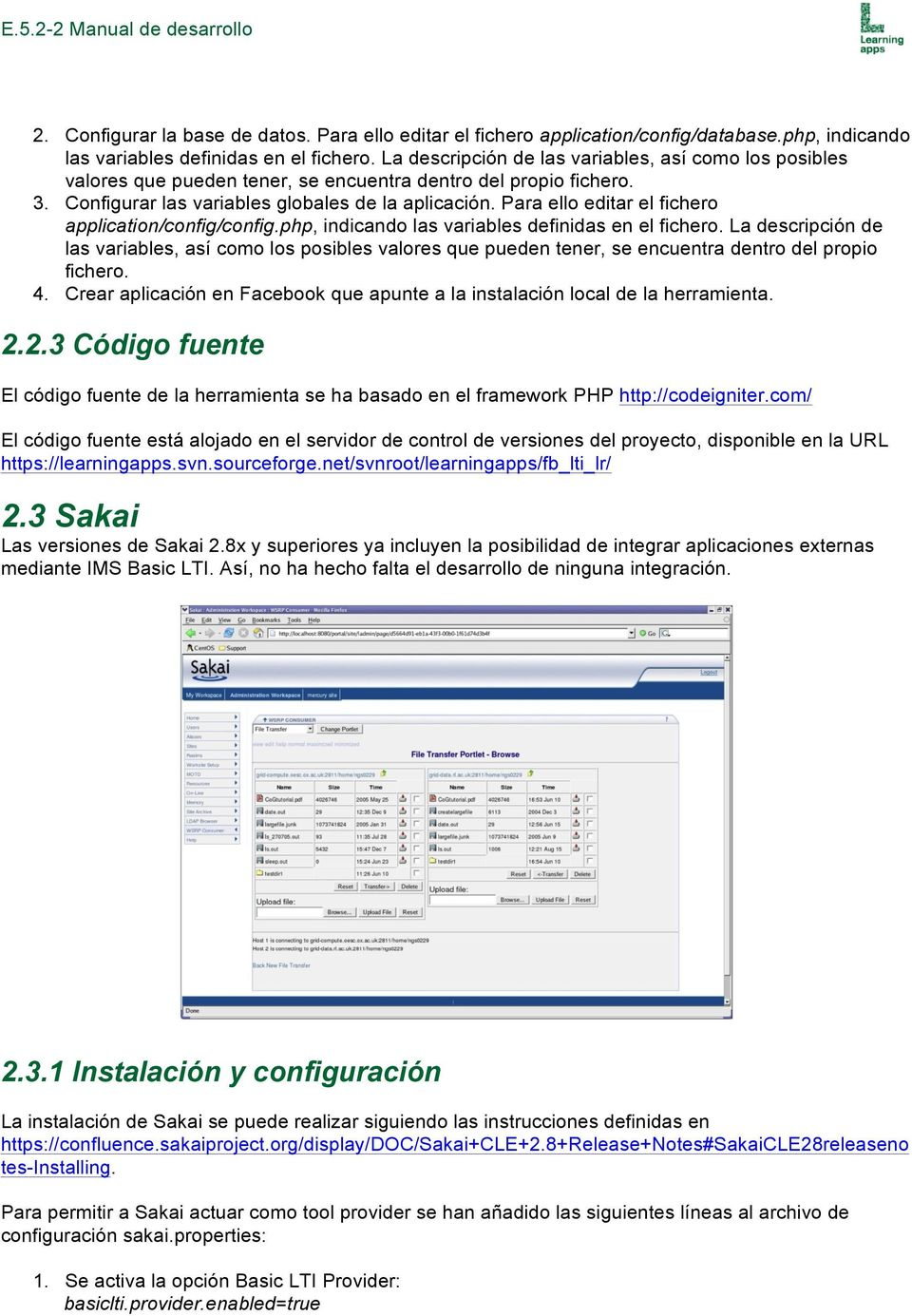 Para ello editar el fichero application/config/config.php, indicando las variables definidas en el fichero.