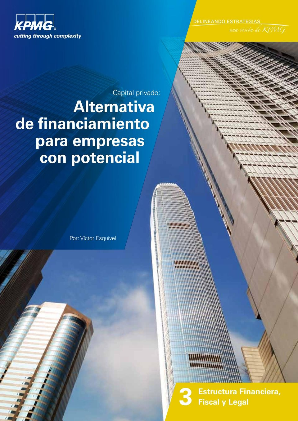 Esquivel 3 Estructura Alternativa de financiamiento para