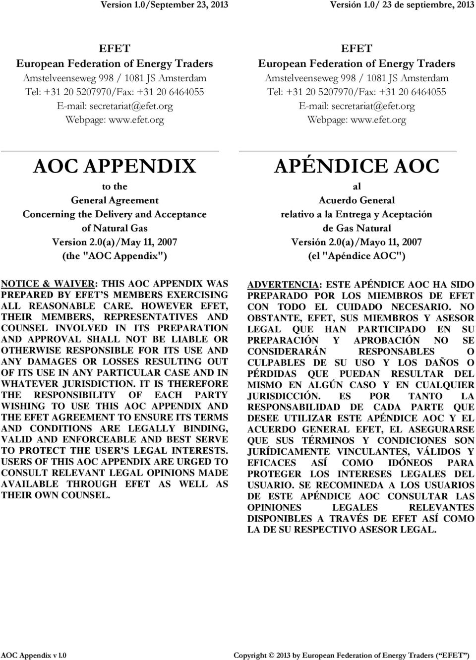 org Webpage: www.efet.org AOC APPENDIX to the General Agreement Concerning the Delivery and Acceptance of Natural Gas Version 2.