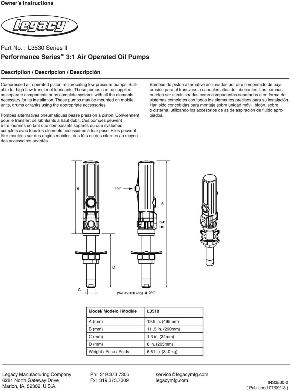 These pumps may be mounted on mobile units, drums or tanks using the appropriate accessories. Pompes alternatives pneumatiques basse pression à piston.