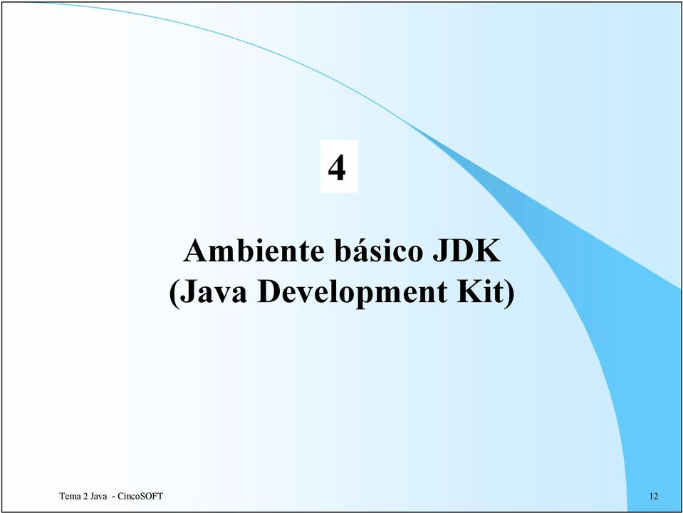 Development Kit)