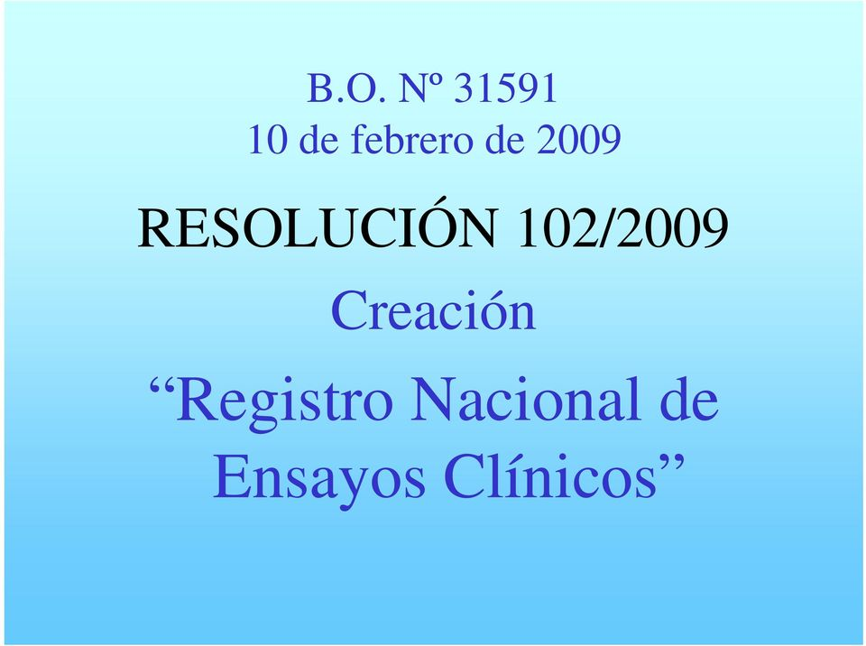 RESOLUCIÓN 102/2009
