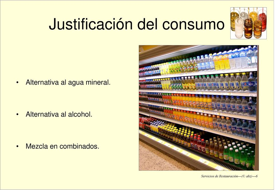 Alternativa al alcohol.