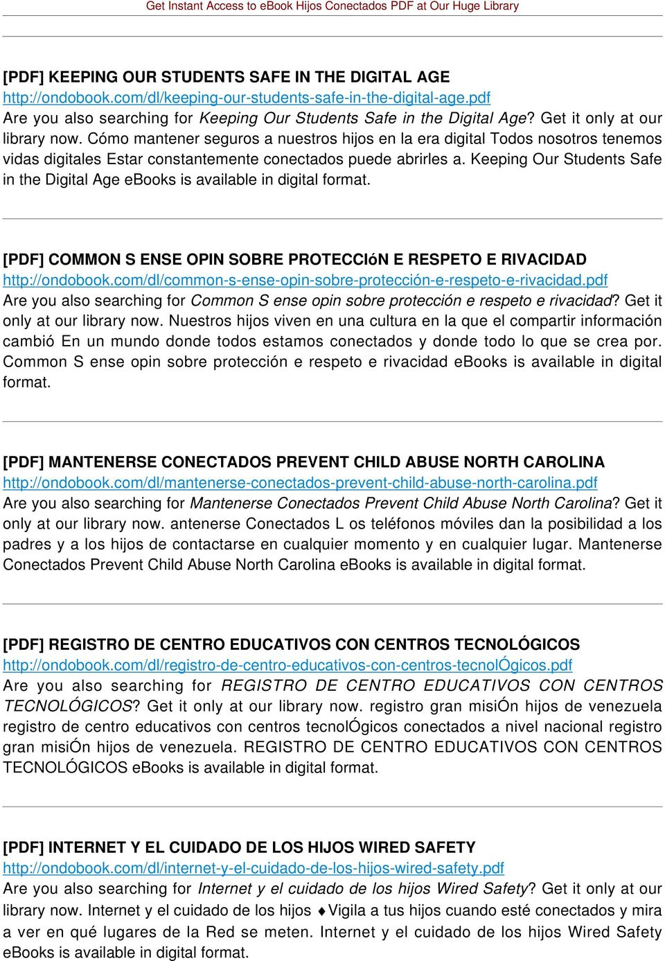 Keeping Our Students Safe in the Digital Age ebooks is available in digital format. [PDF] COMMON S ENSE OPIN SOBRE PROTECCIóN E RESPETO E RIVACIDAD http://ondobook.