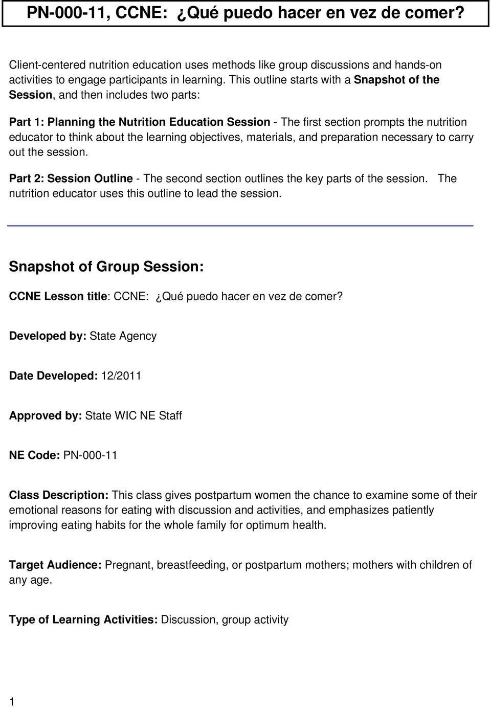 learning objectives, materials, and preparation necessary to carry out the session. Part 2: Session Outline - The second section outlines the key parts of the session.