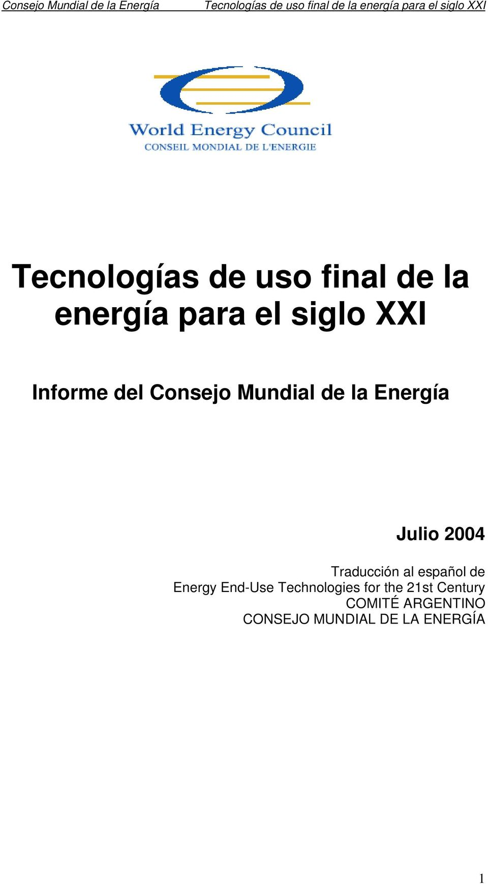 Traducción al español de Energy End-Use Technologies for