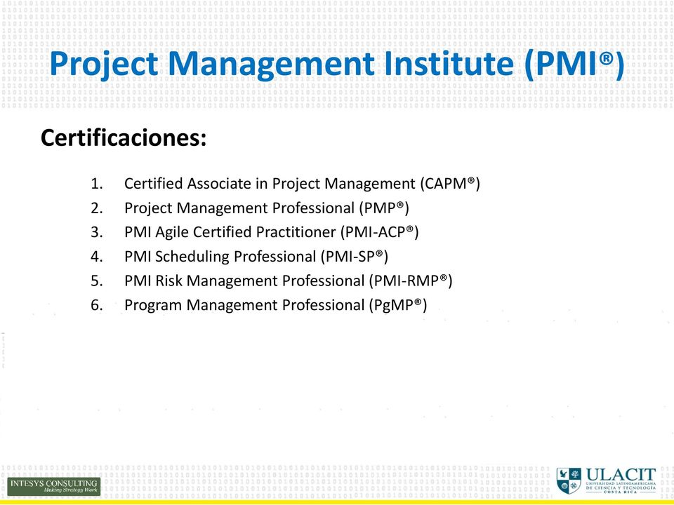 Project Management Professional (PMP ) 3.
