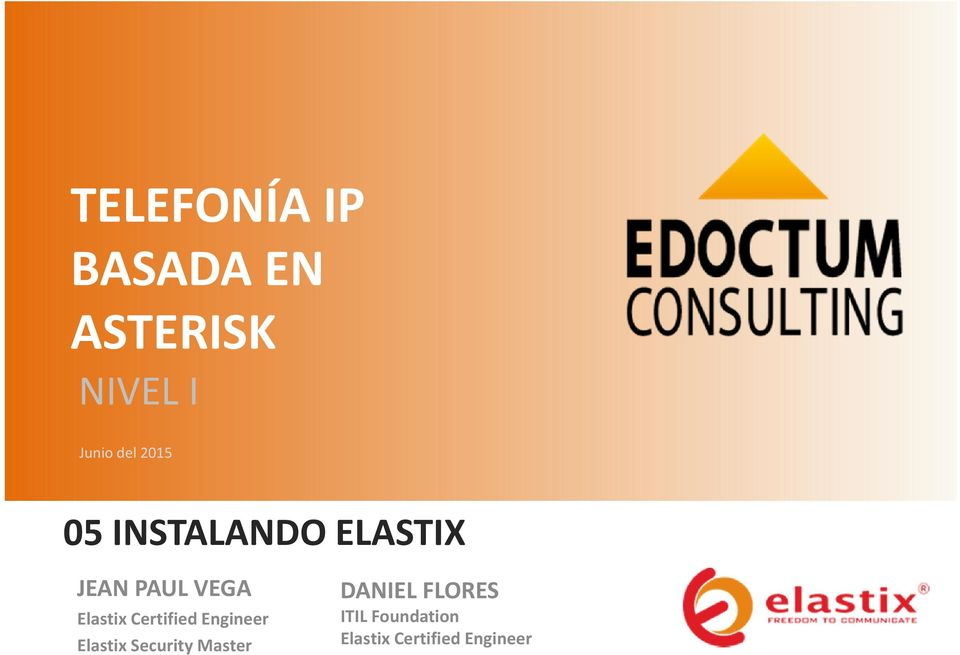 Certified Engineer Elastix Security Master DANIEL