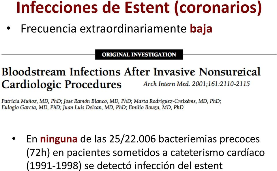 006 bacteriemias precoces (72h) en pacientes some.