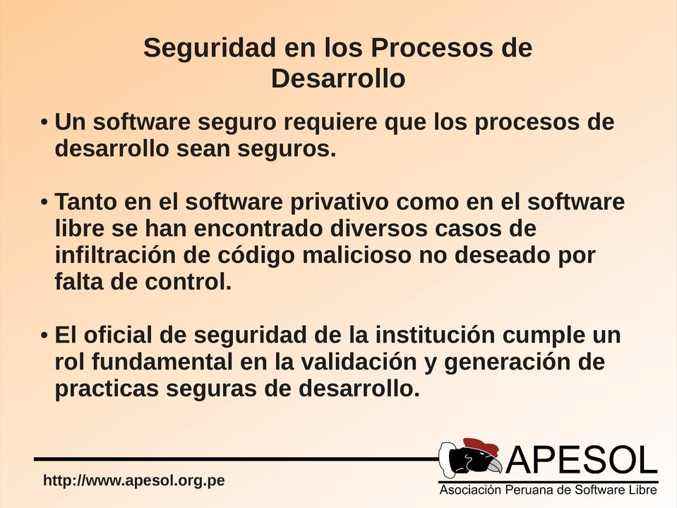 Tanto en el software privativo como en el software libre se han encontrado diversos casos de