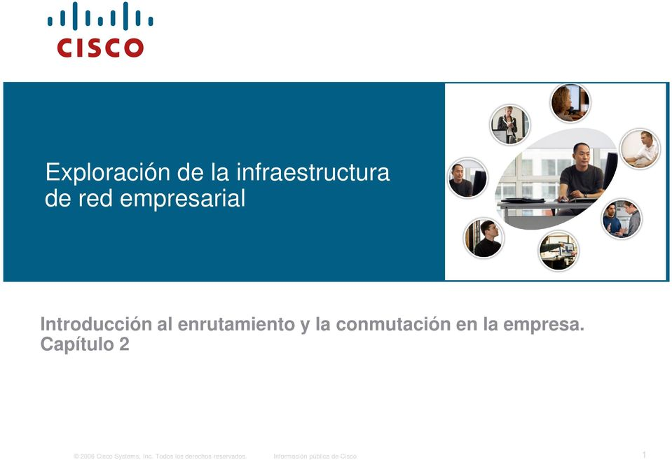 empresa. Capítulo 2 2006 Cisco Systems, Inc.