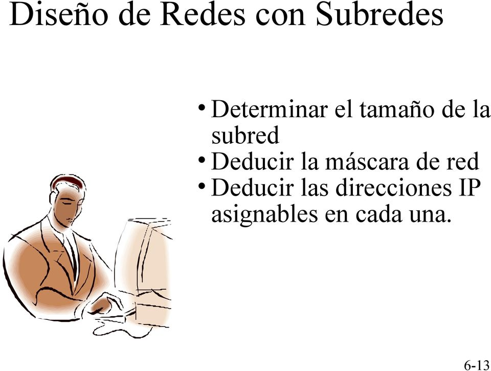 Deducir la máscara de red Deducir