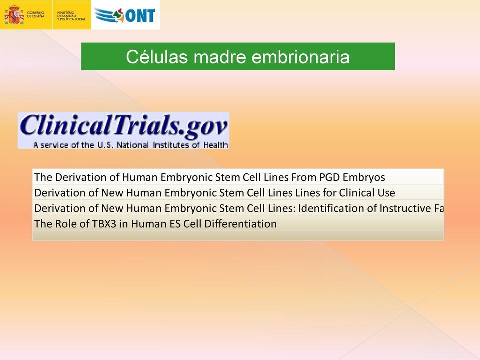 for Clinical Use Derivation of New Human Embryonic Stem Cell Lines: