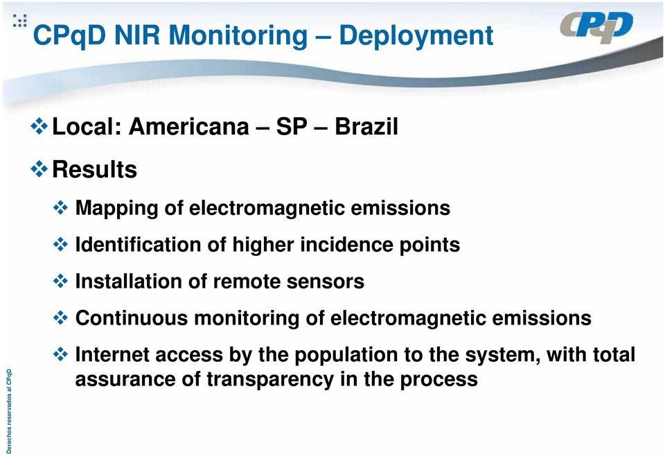 of remote sensors Continuous monitoring of electromagnetic emissions Internet
