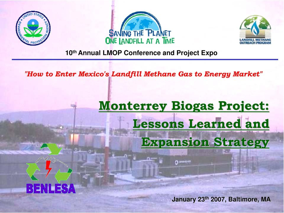 "Market"" Monterrey Biogas Project: Lessons Learned"