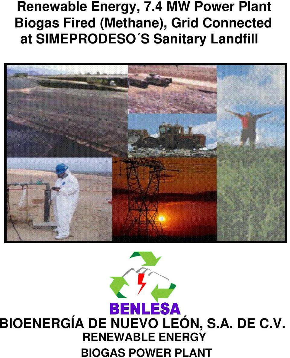 Connected at SIMEPRODESO S Sanitary Landfill