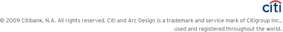 Citi and Arc Design is a trademark and
