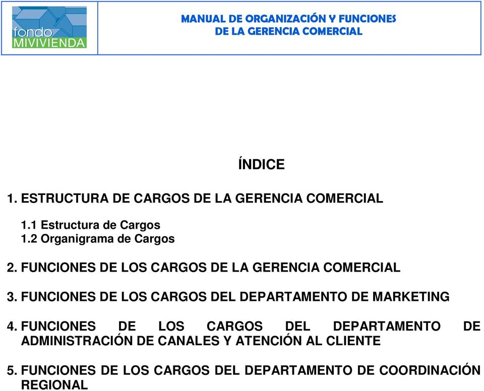 FUNCIONES DE LOS CARGOS DEL DEPARTAMENTO DE MARKETING 4.