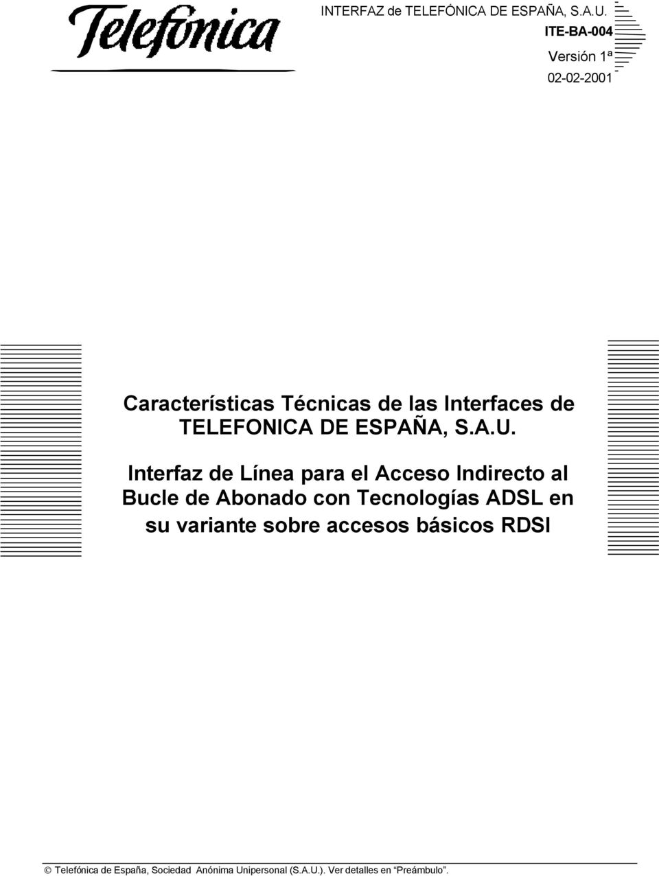 las Interfaces de TELEFONICA DE ESPAÑA, S.A.U.