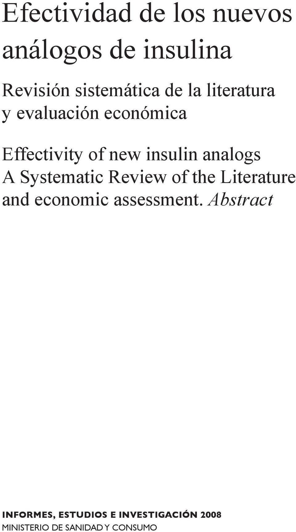A Systematic Review of the Literature and economic assessment.