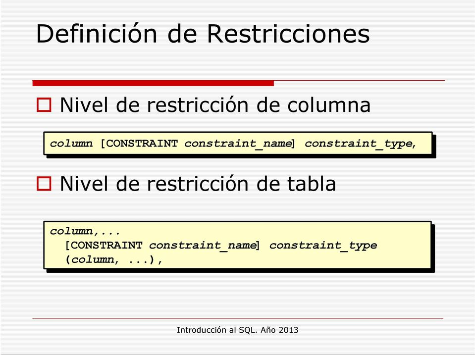 cnstraint_type, Nivel de restricción de tabla