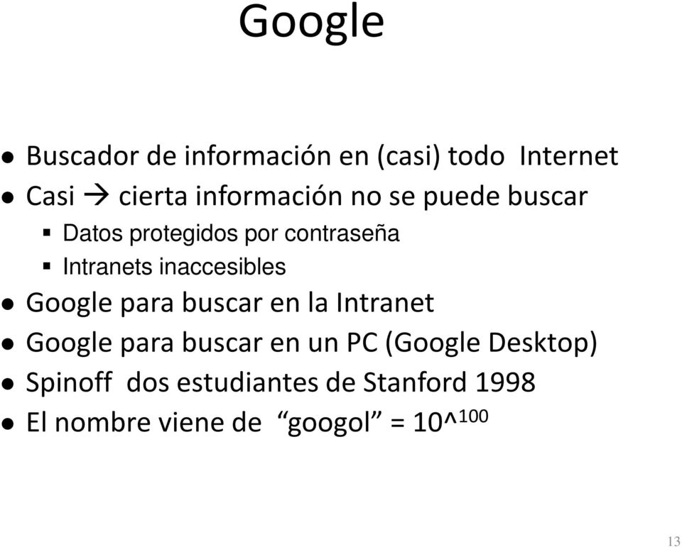 inaccesibles Google para buscar en la Intranet Google para buscar en un PC