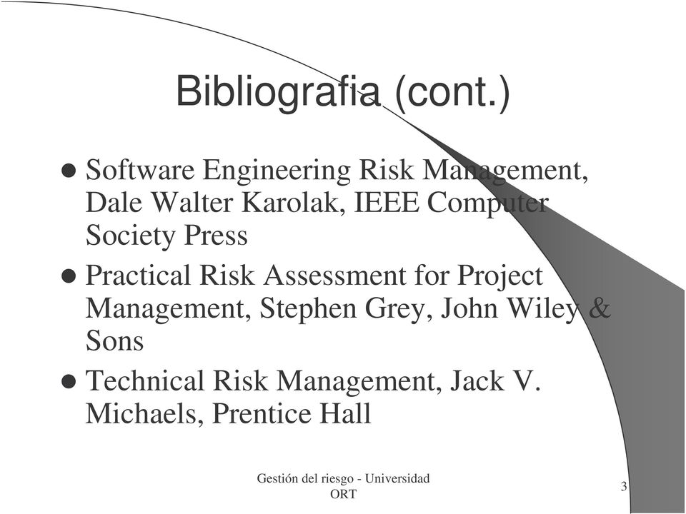 IEEE Computer Society Press Practical Risk Assessment for