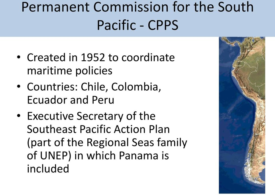 and Peru Executive Secretary of the Southeast Pacific Action Plan