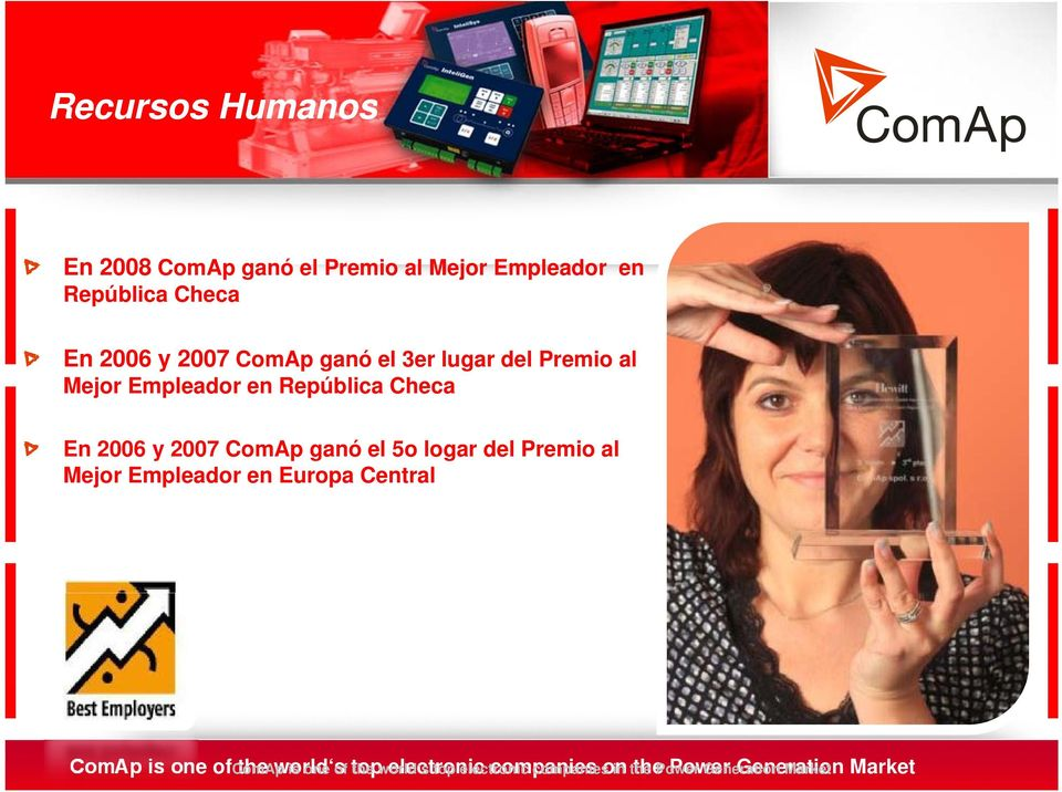 5o logar del Premio al Mejor Empleador en Europa Central ComAp is one of ComAp the world s is one of