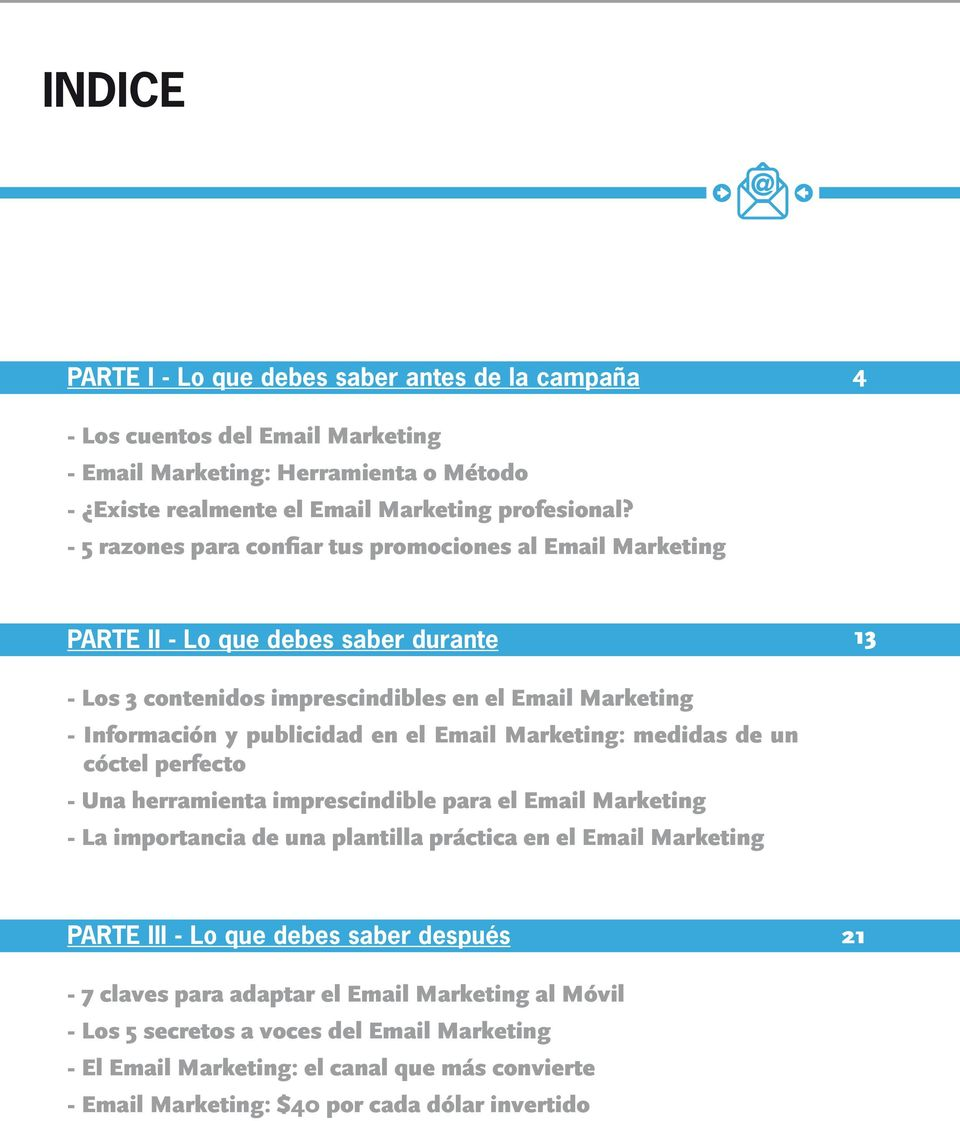 Email Marketing: medidas de un cóctel perfecto - Una herramienta imprescindible para el Email Marketing - La importancia de una plantilla práctica en el Email Marketing PARTE III - Lo que debes