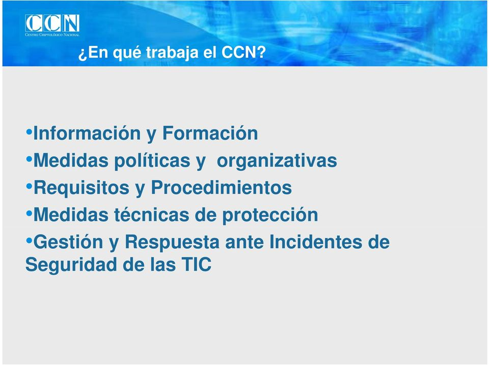 organizativas Requisitos R i it y Procedimientos i