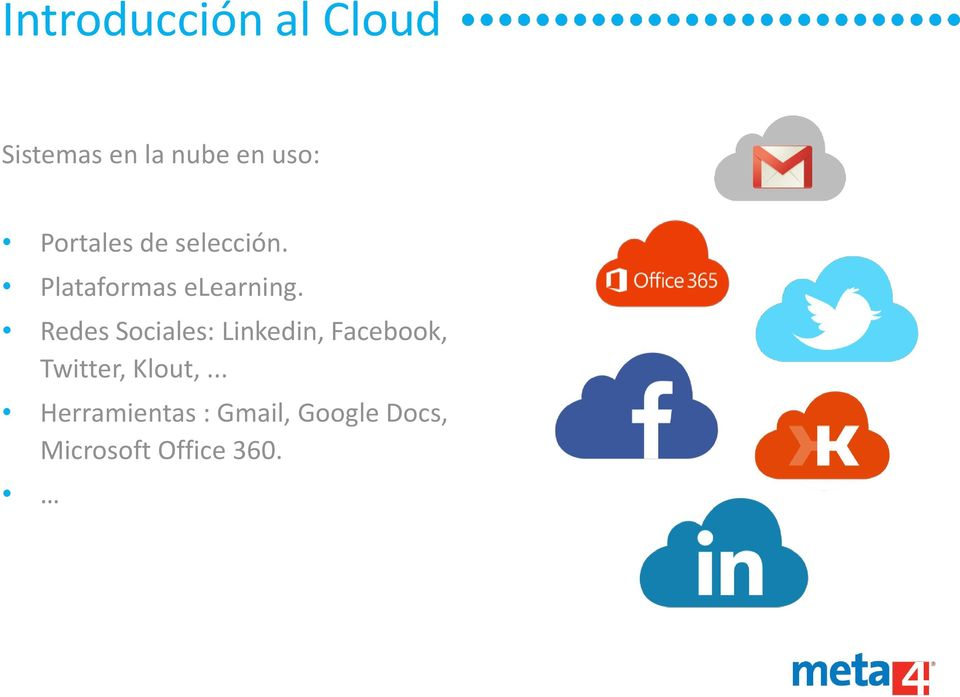 Redes Sociales: Linkedin, Facebook, Twitter, Klout,.
