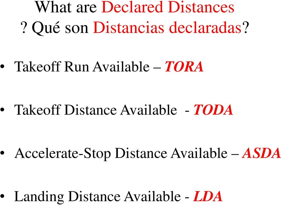 Takeoff Run Available TORA Takeoff Distance